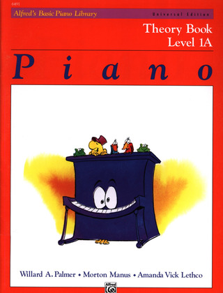 Willard Palmer et al.: Alfred's Basic Piano Library – Theory Book 1A