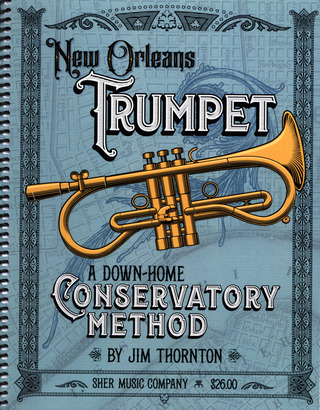 Jim Thornton: New Orleans Trumpet