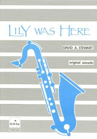 David A. Stewart: Lily was here