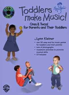 Lynn Kleiner: Toddlers Make Music! Ones & Twos!