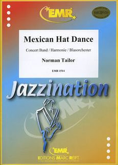 Tailor, Norman: Mexican Hat Dance