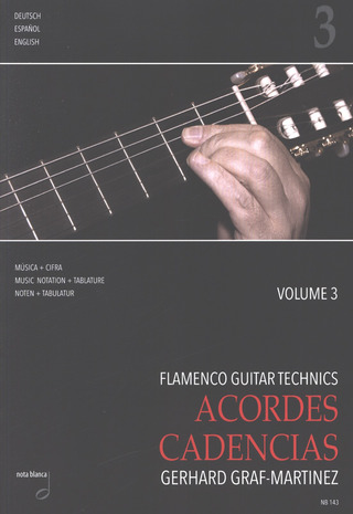 Gerhard Graf-Martinez: Flamenco Guitar Technics 3