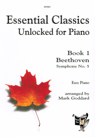 Ludwig van Beethoven: Essential Classics Unlocked for Piano 1