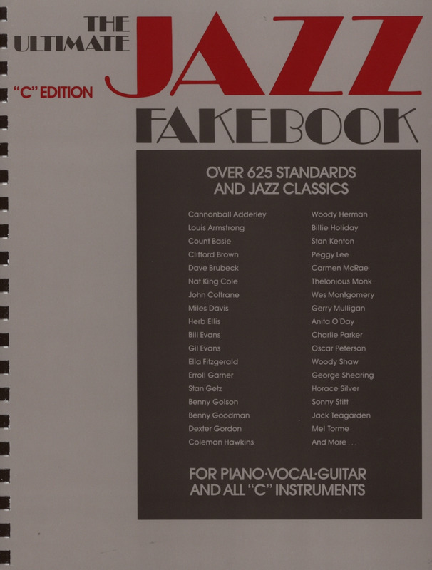 The Ultimate Jazz Fake Book – C Edition