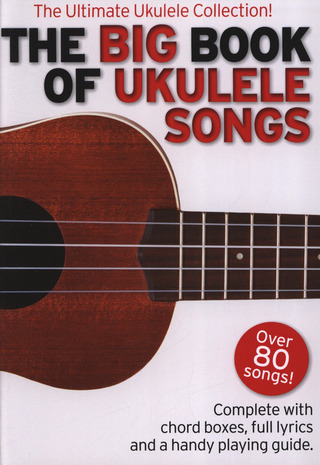 The Big Book Of Ukulele Songs