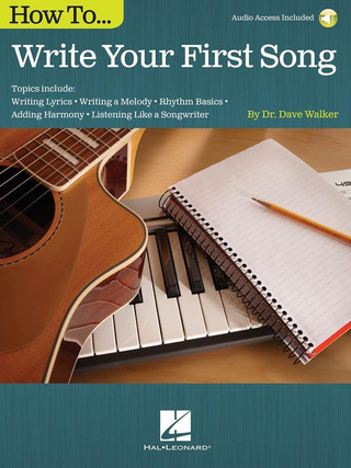 Dave Walker: How to Write Your First Song