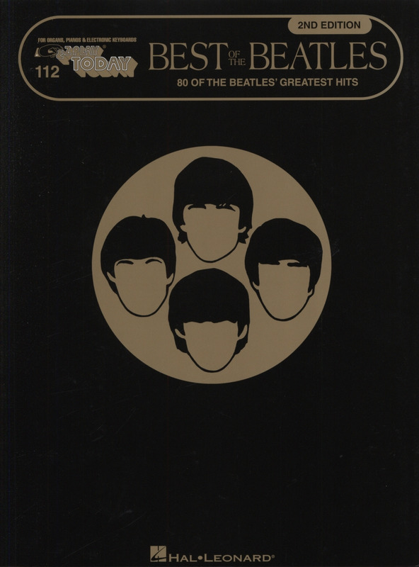 The Beatles: E-Z Play Today 112: Best Of The Beatles – 2nd Edition