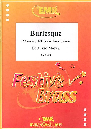 Moren, Bertrand: Burlesque
