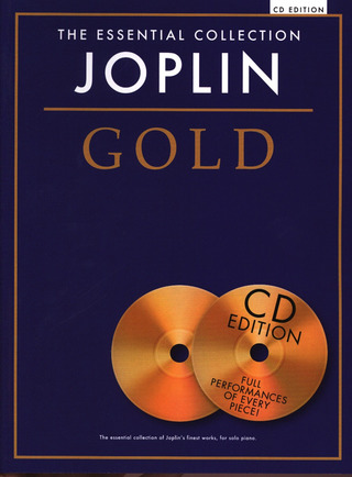 Scott Joplin: The Essential Collection: Joplin Gold (CD Edition)