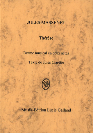 Jules Massenet: Therese