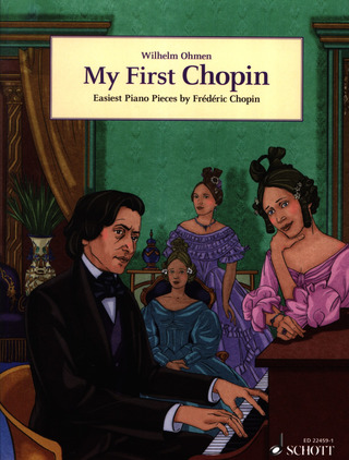 Frédéric Chopin: My First Chopin