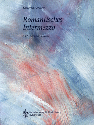 Manfred Schmitz: Romantisches Intermezzo