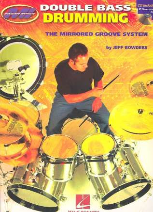 Bowders Jeff: M. I. Double Bass Drumming Mirrored Groove System Bk/Cd