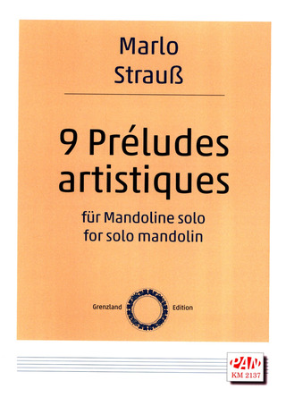 Marlo Strauss: 9 Preludes Artistiques
