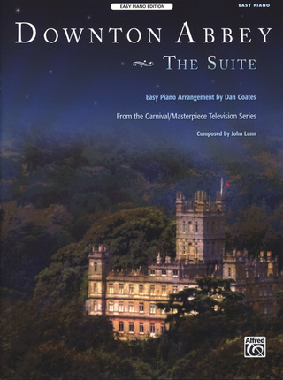 John Lunn: Suite from Downton Abbey