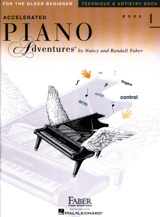 Randall Faber et al.: Accelerated Piano Adventures 1 - Technique + Artistry