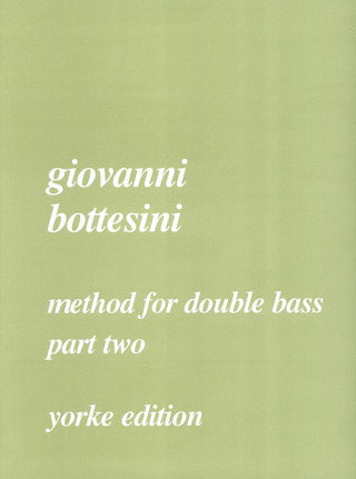 Giovanni Bottesini: Method For Double Bass 2