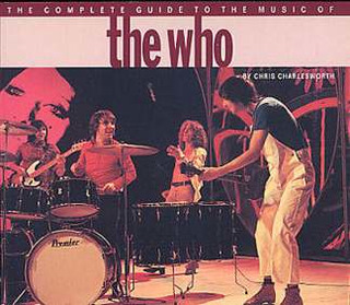 The Who: The Complete Guide To The Music Of The Who