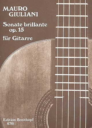 Mauro Giuliani: Sonate Brillante Op 15