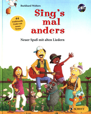 Burkhard Wolters: Sing's mal anders