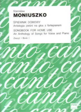 Stanisław Moniuszko: Songbook for Home Use 1