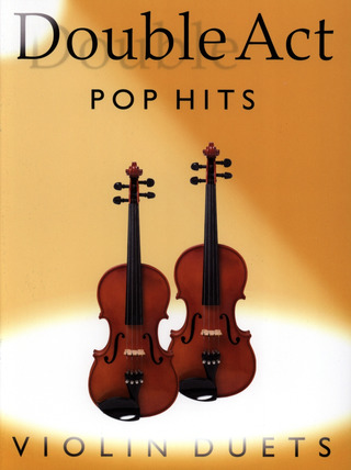 Double Act: Pop Hits - Violins Duets