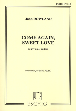 John Dowland: Come Again, Sweet Love - Pour Voix Et Guitare Tran.