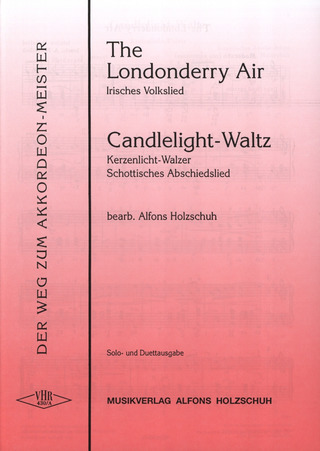 The Londonderry Air und Candlelight-Waltz