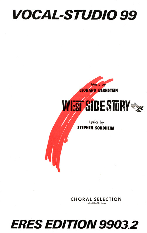 Leonard Bernstein: West Side Story – Choral Selections