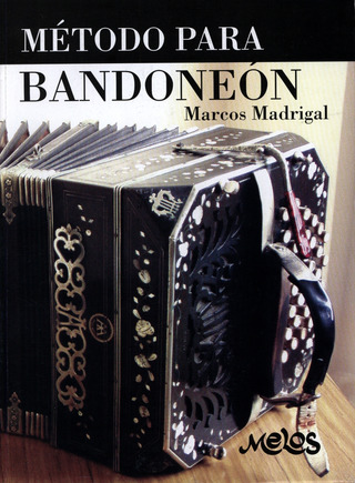 Marcos Madrigal: Method for Bandoneon