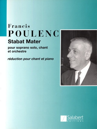 Francis Poulenc: Stabat Mater ,Chant / Piano Reduction