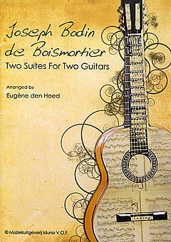 Joseph Bodin de Boismortier: 2 Suites For Two Guitars