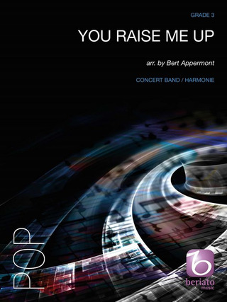 Bert Appermont: You Raise Me Up Concert Band/Harmonie Partitur + Stimmen