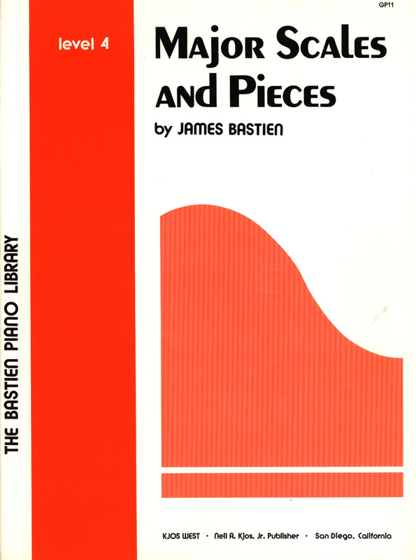 James Bastien: Major Scales + Pieces Level 4