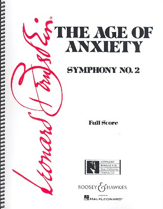 Leonard Bernstein: The Age of Anxiety