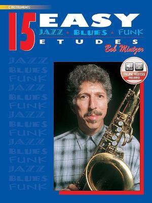 Bob Mintzer: 15 Easy Jazz, Blues & Funk Etudes