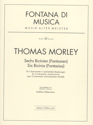 Thomas Morley: 6 Bicinien
