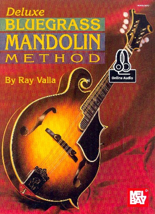 Ray Valla: Deluxe Bluegrass Mandolin Method