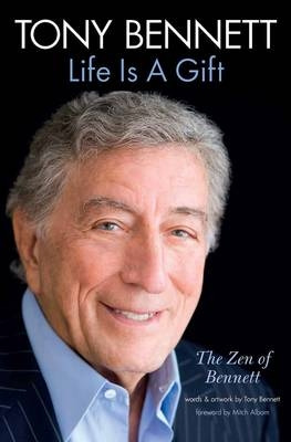 Tony Bennett: Life is a Gift