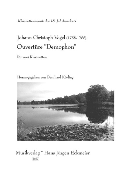 "Vogel, Johann Christoph (1758 -1788): Vogel, Johann Christoph (1758 -1788): Ouvertüre ""Demophon"" 2 Klarinetten"