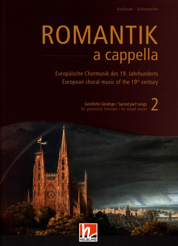 Romantik a capella 2 – Sacred Part Songs | buy now in