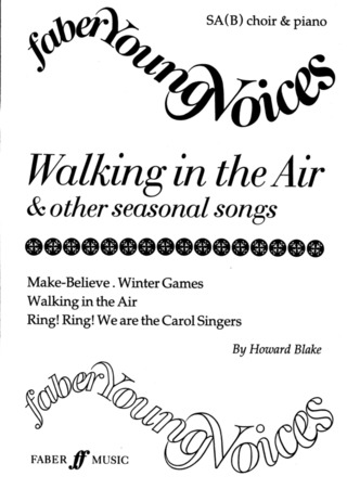 Howard Blake: Walking in the Air & Other Seasonal Songs