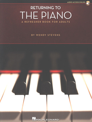 Stevens Wendy: Returning To The Piano - A Refresher Book For Adults