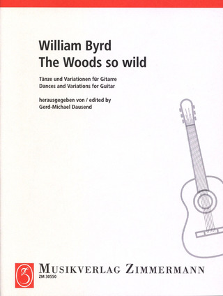 William Byrd: The Woods so wild