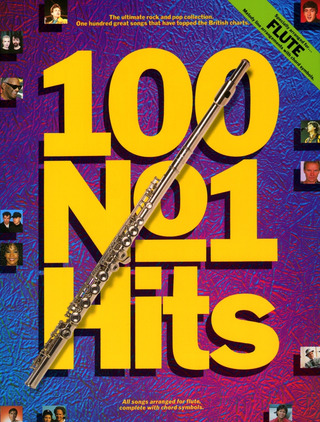 100 No. 1 Hits For Flute