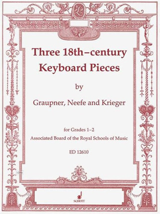 Christoph Graupner et al.: Three 18th Century Keyboard Pieces
