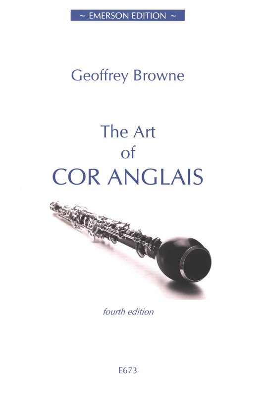 Geoffrey Browne: The Art of Cor Anglais