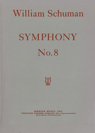 William Howard Schuman: Symphony No. 8