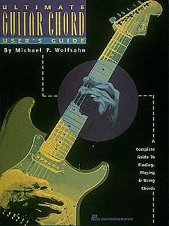 Michael P. Wolfsohn: Ultimate Guitar Chords User's