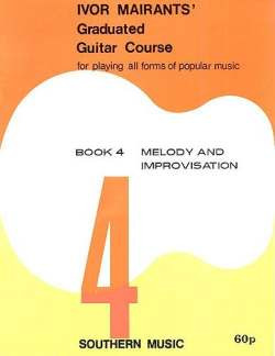 Mairants Ivor: Mairants Ivor Graduated Guitar Course Book 4